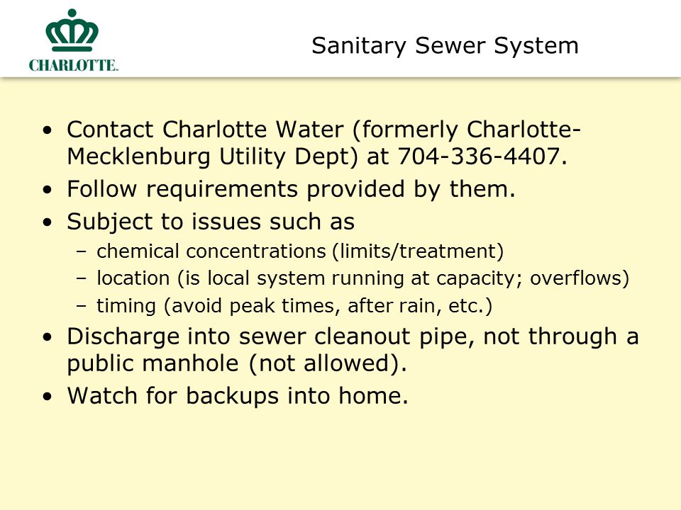 Filter Backwash Discharge Discharge filter backwash to sanitary sewer or landscaped area, not storm drain system (many are directly connected to sanitary sewer).