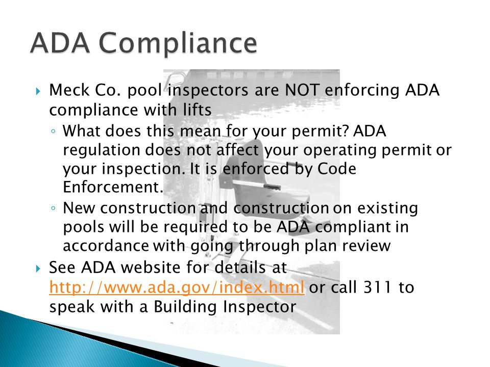  Changing anything pertaining to the pool, pool equipment or pool buildings from what was originally approved during the initial plan review