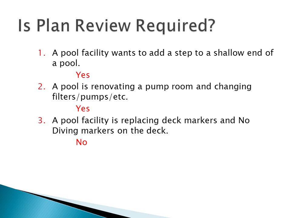 4.A pool facility is renovating it's restrooms and adding/deleting toilets and sinks or changing floors.
