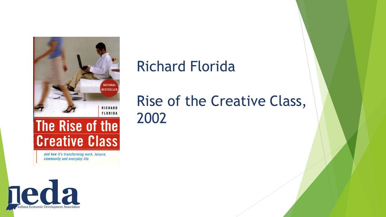 Richard Florida Rise of the Creative Class, 2002