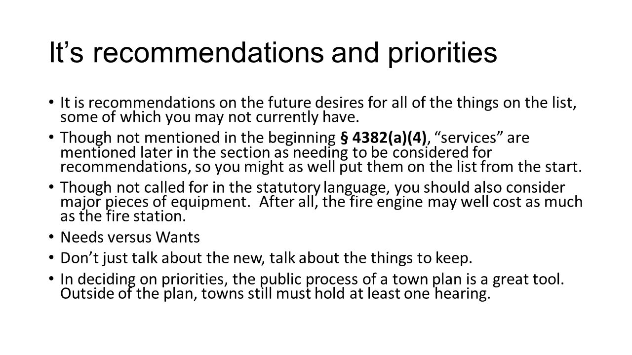 It's recommendations and priorities It is recommendations on the future desires for all of the things on the list, some of which you may not currently have.