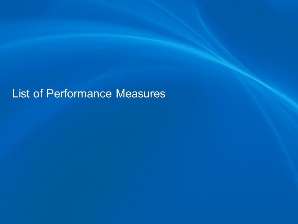 List of Performance Measures