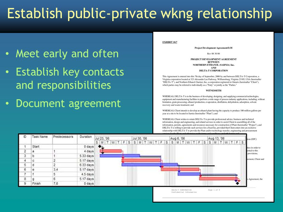 Establish public-private wkng relationship Meet early and often Establish key contacts and responsibilities Document agreement