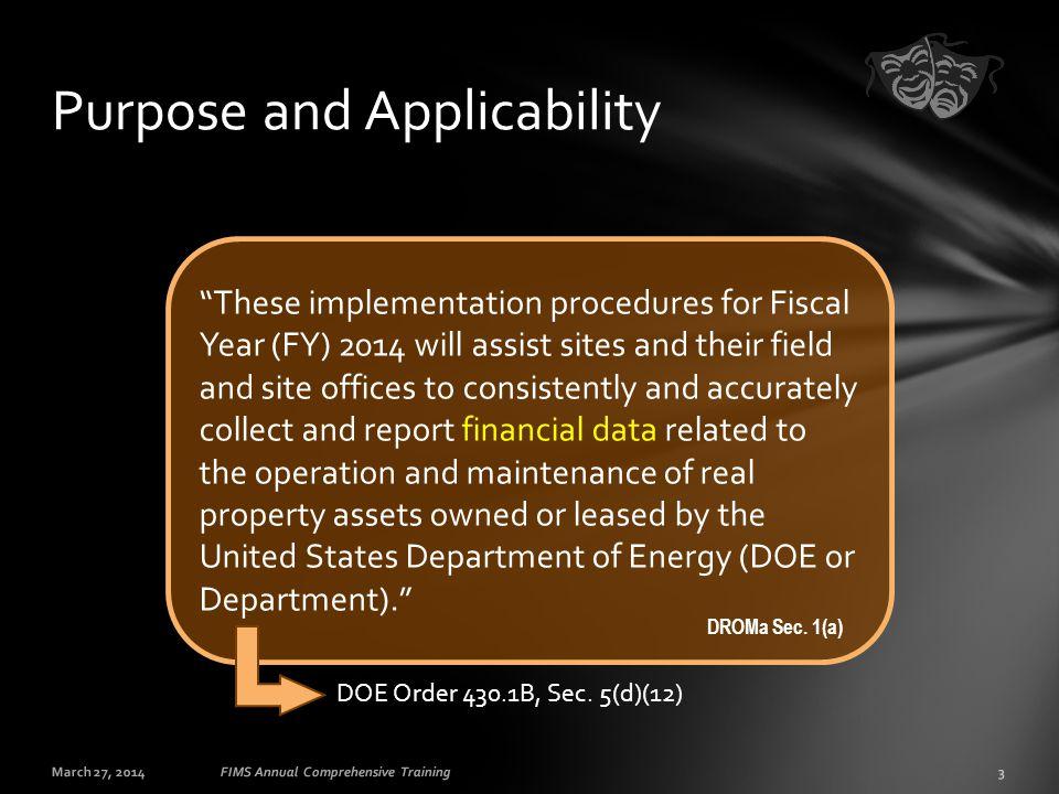 March 27, 201444FIMS Annual Comprehensive Training Appendix B Annual actual maintenance...