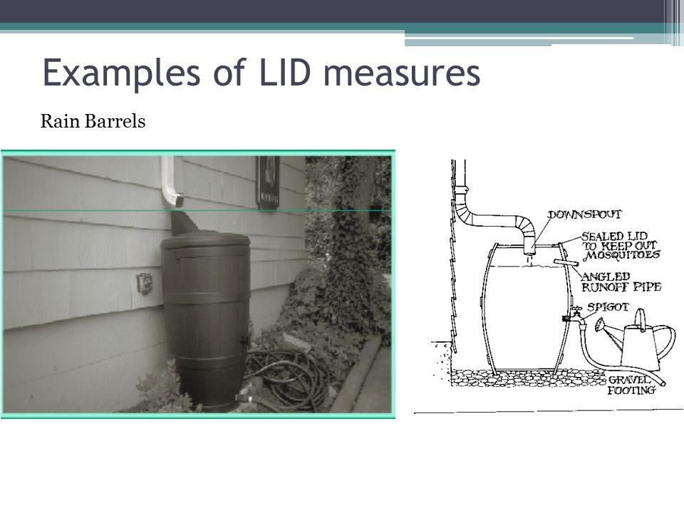 Examples of LID measures Rain Barrels