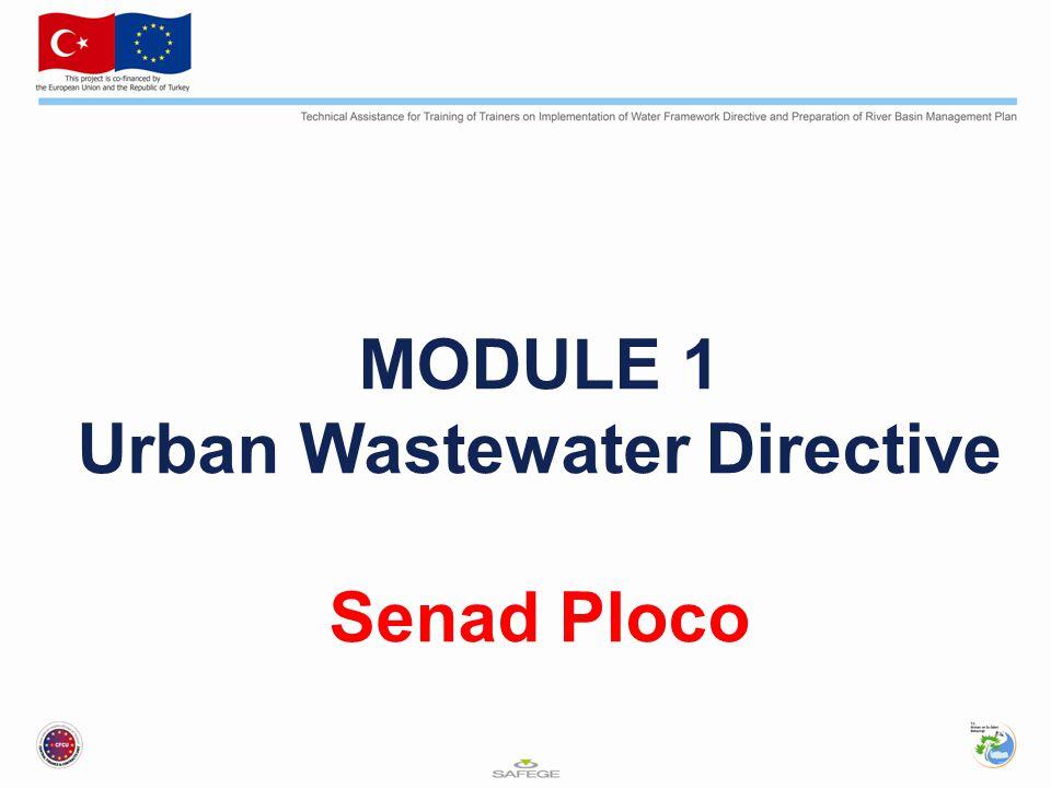 MODULE 1 Urban Wastewater Directive Senad Ploco