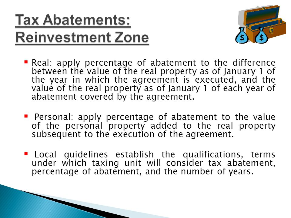  Real: apply percentage of abatement to the difference between the value of the real property as of January 1 of the year in which the agreement is executed, and the value of the real property as of January 1 of each year of abatement covered by the agreement.