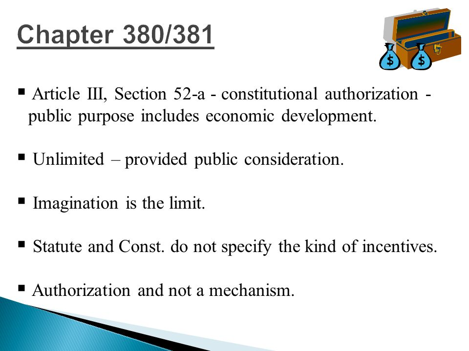   Article III, Section 52-a - constitutional authorization - public purpose includes economic development.