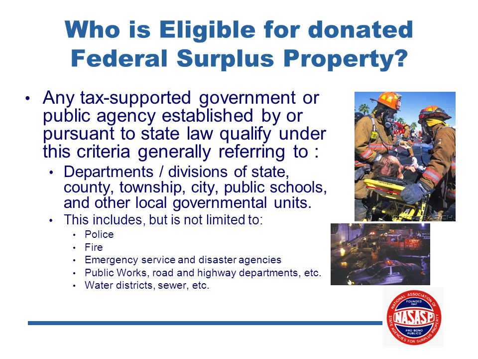 Who is Eligible for donated Federal Surplus Property.
