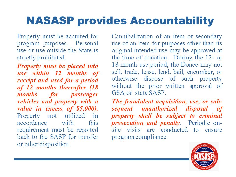 NASASP provides Accountability Property must be acquired for program purposes.