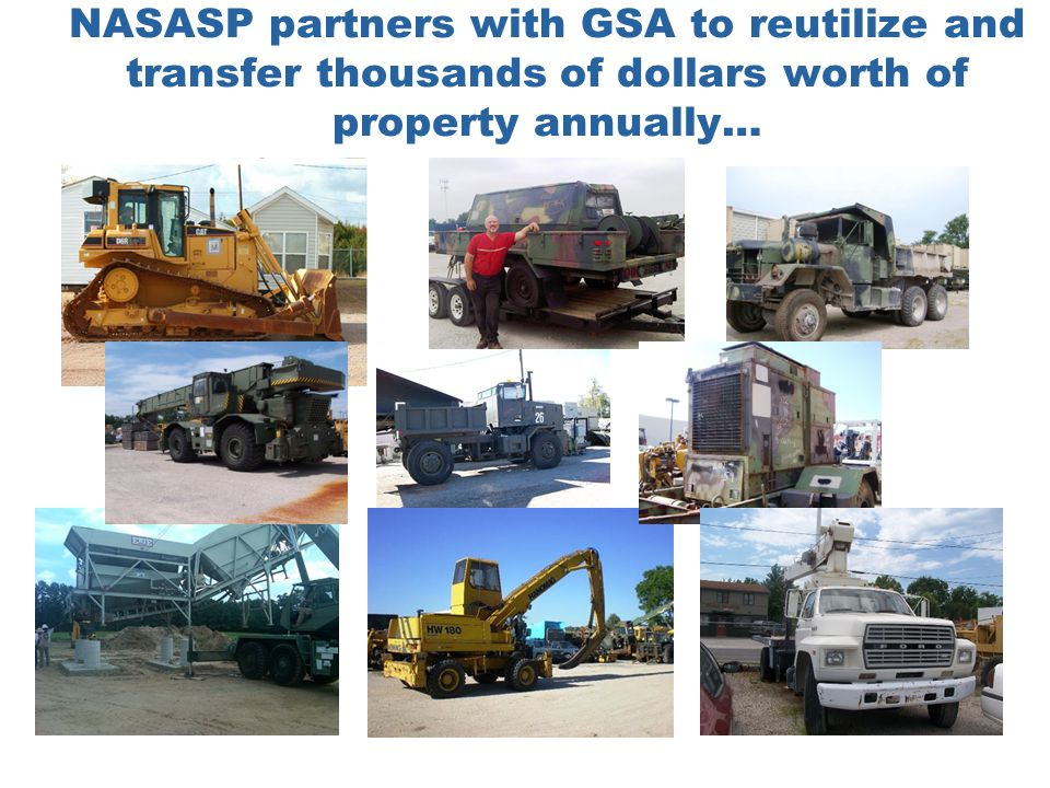 NASASP partners with GSA to reutilize and transfer thousands of dollars worth of property annually…