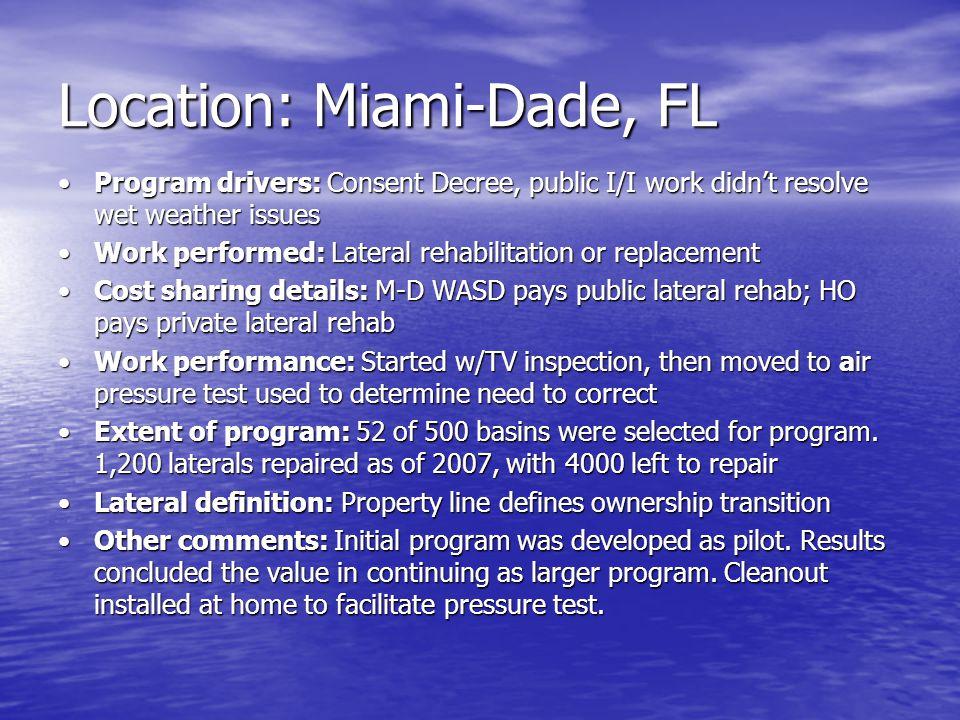 Location: Miami-Dade, FL Program drivers: Consent Decree, public I/I work didn't resolve wet weather issuesProgram drivers: Consent Decree, public I/I
