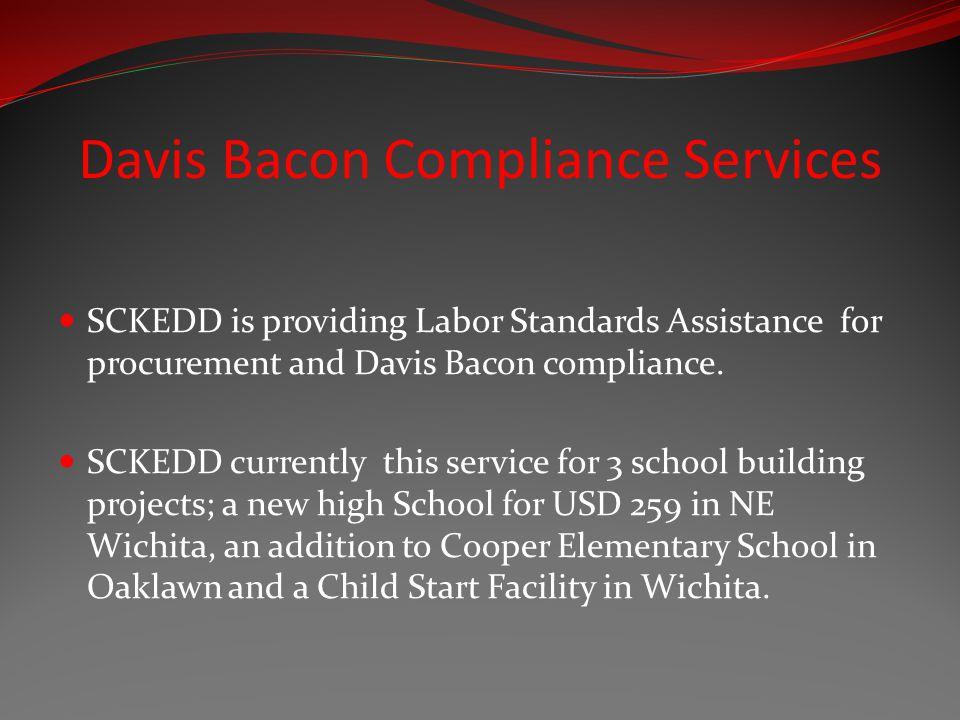 Davis Bacon Compliance Services SCKEDD is providing Labor Standards Assistance for procurement and Davis Bacon compliance.