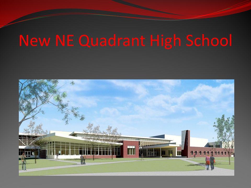 New NE Quadrant High School