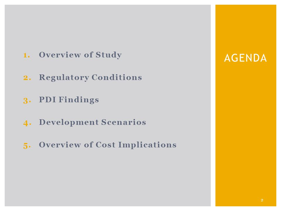 1.Overview of Study 2.Regulatory Conditions 3.PDI Findings 4.Development Scenarios 5.Overview of Cost Implications 2 AGENDA