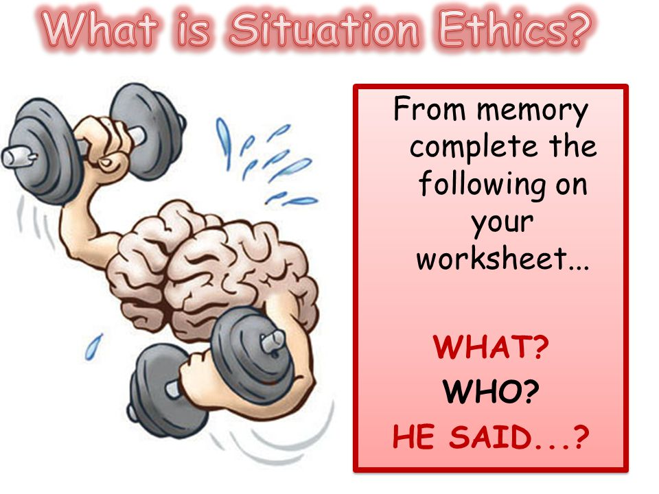 From memory complete the following on your worksheet... WHAT? WHO? HE SAID...? From memory complete the following on your worksheet... WHAT? WHO? HE S