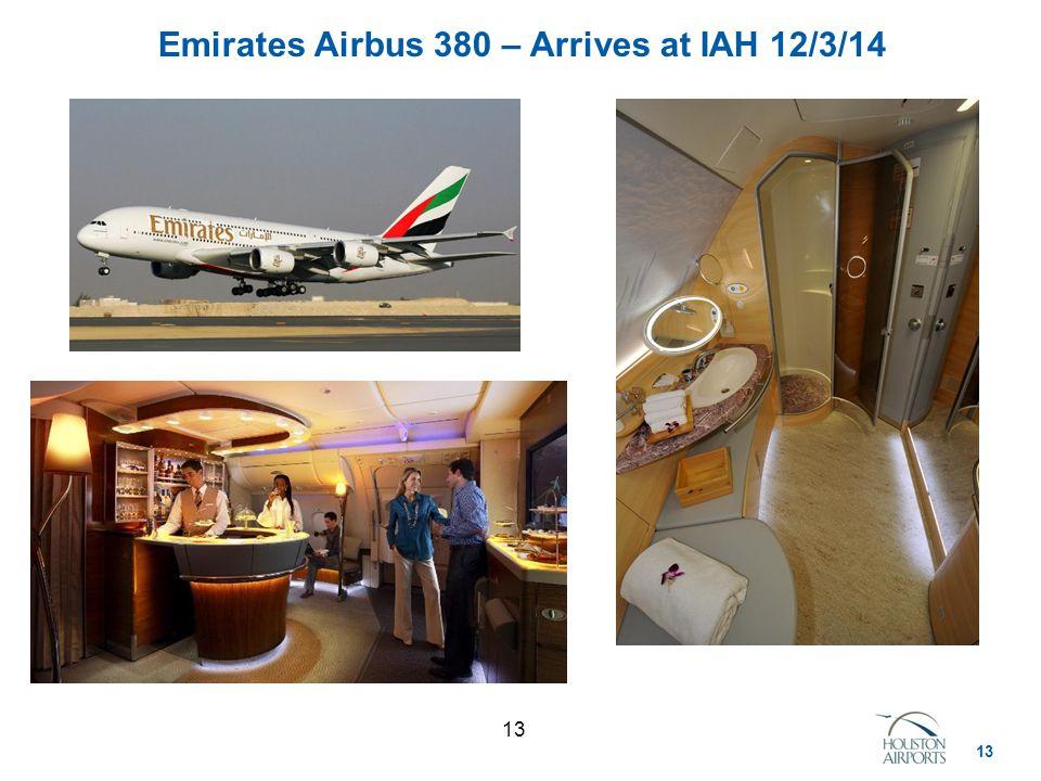 13 Emirates Airbus 380 – Arrives at IAH 12/3/14