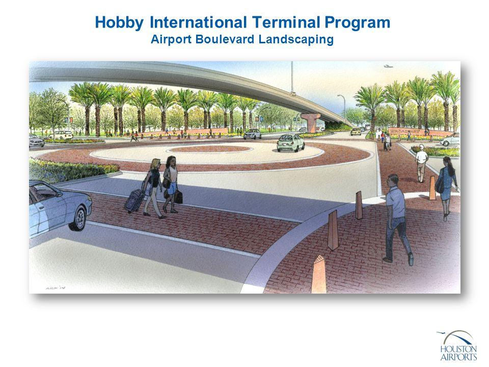Hobby International Terminal Program Airport Boulevard Landscaping
