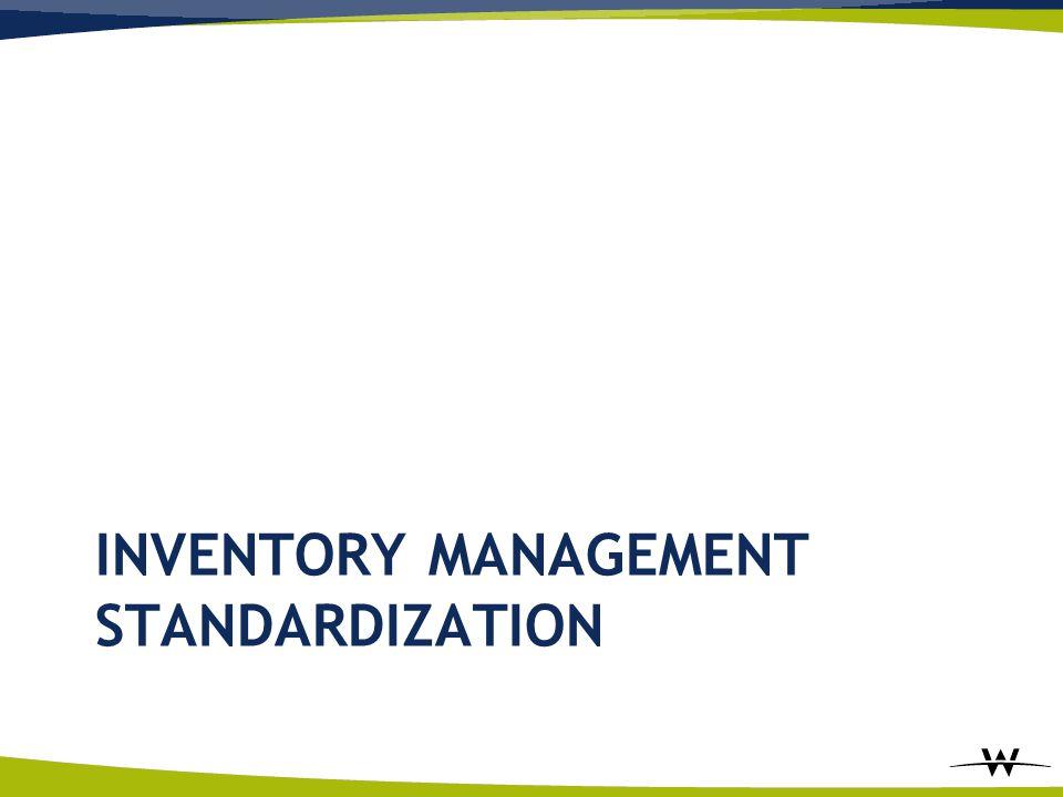 INVENTORY MANAGEMENT STANDARDIZATION