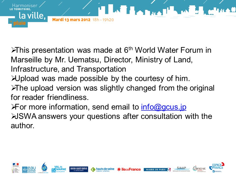 Logos  This presentation was made at 6 th World Water Forum in Marseille by Mr.