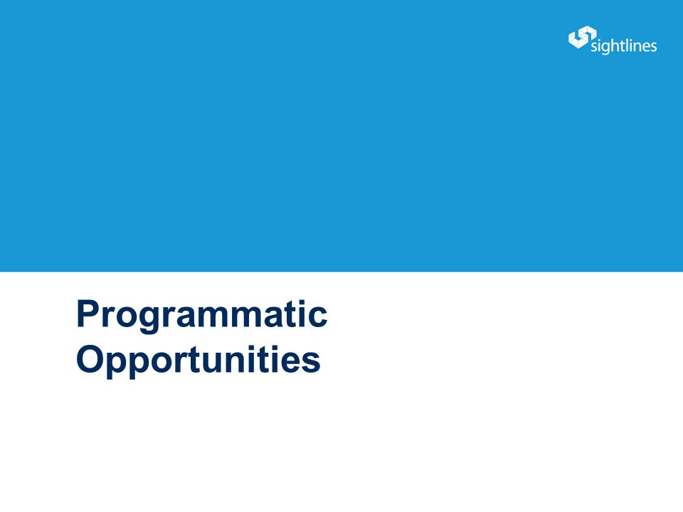 Programmatic Opportunities 16