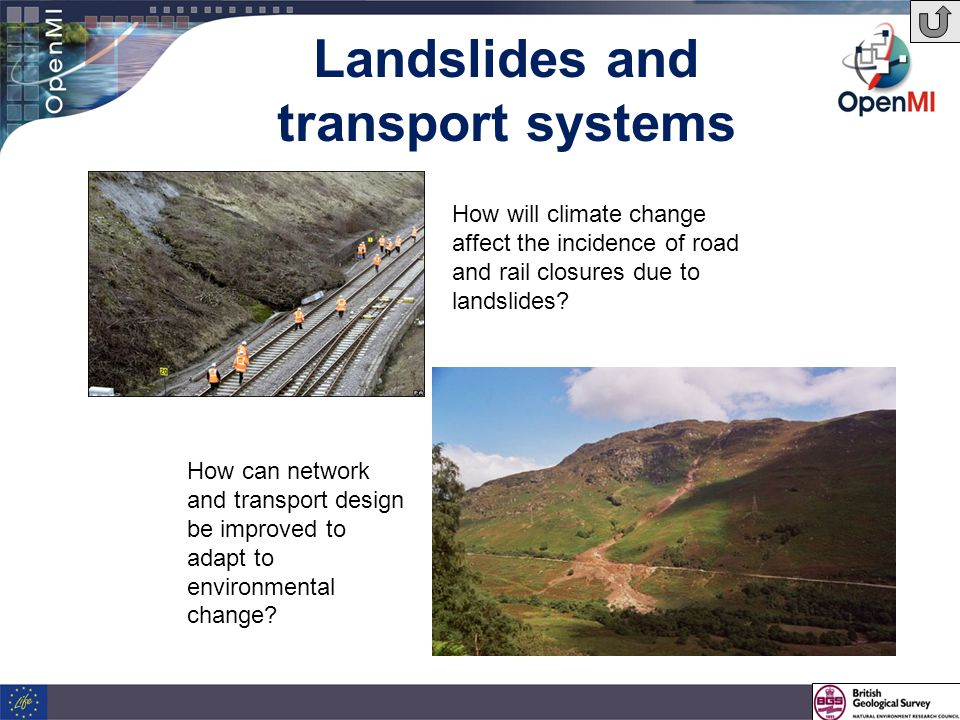 Landslides and transport systems How will climate change affect the incidence of road and rail closures due to landslides.