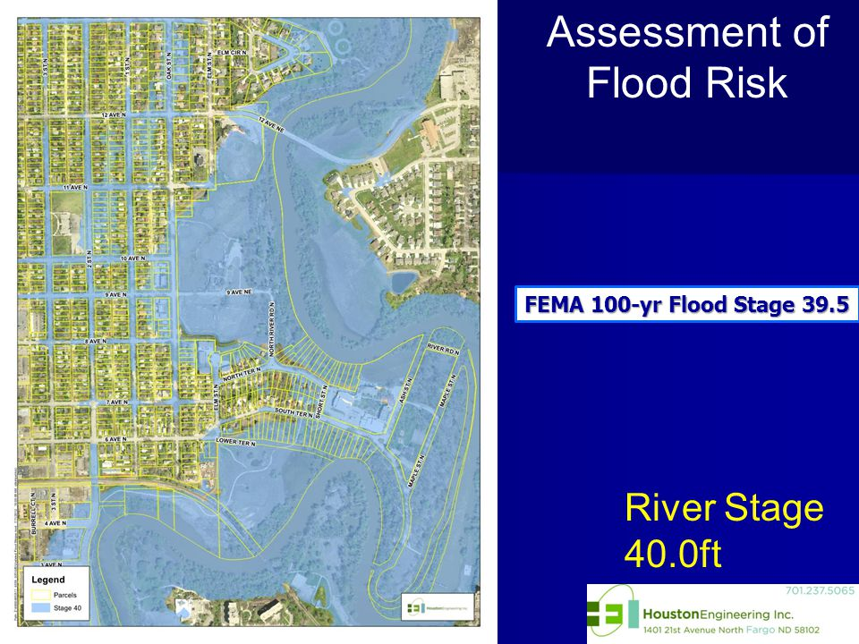 River Stage 40.0ft Assessment of Flood Risk FEMA 100-yr Flood Stage 39.5