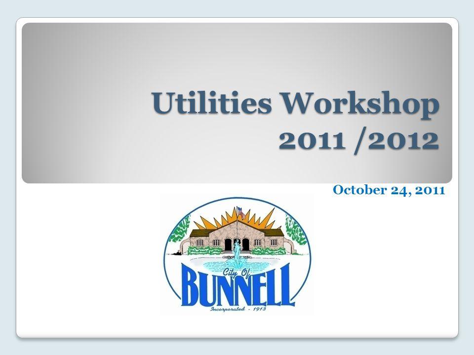 Utilities Workshop 2011 /2012 October 24, 2011