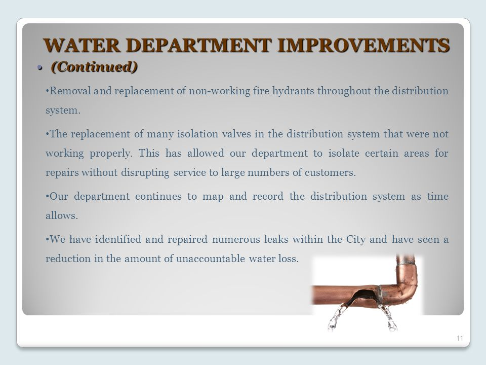 11 WATER DEPARTMENT IMPROVEMENTS (Continued) (Continued) Removal and replacement of non-working fire hydrants throughout the distribution system. The