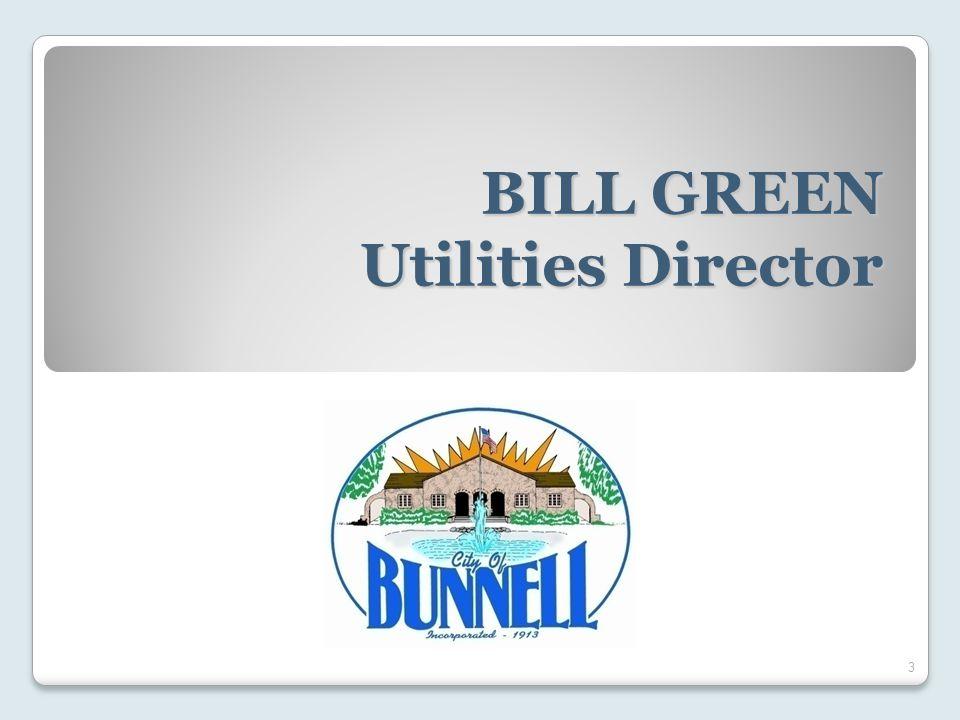 BILL GREEN Utilities Director 3