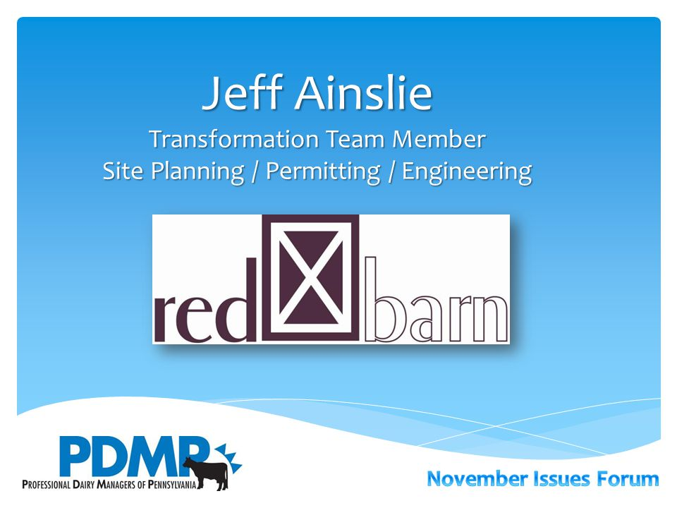 Jeff Ainslie Transformation Team Member Site Planning / Permitting / Engineering