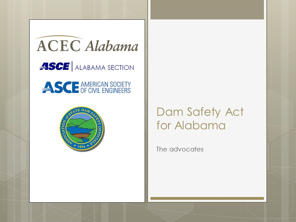 Dam Safety Act for Alabama The advocates