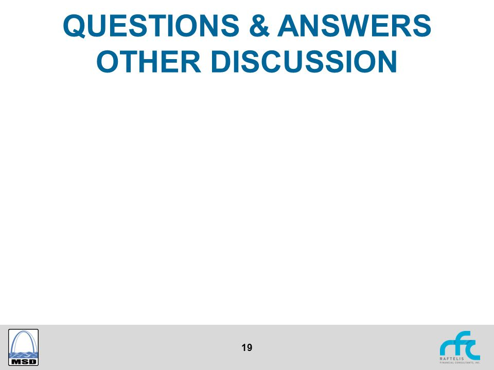 19 QUESTIONS & ANSWERS OTHER DISCUSSION