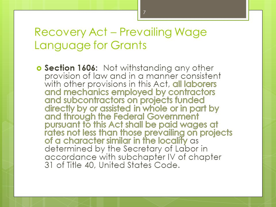 Recovery Act – Prevailing Wage Language for Grants 7