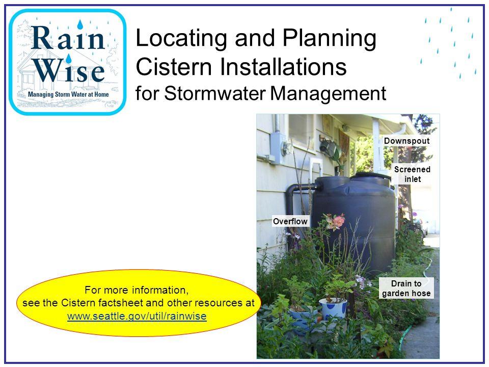 Seattle Public Utilities18 Step 2: Place cistern tank Don't block opening of doors & windows, emergency egress, vents, utilities access, etc.