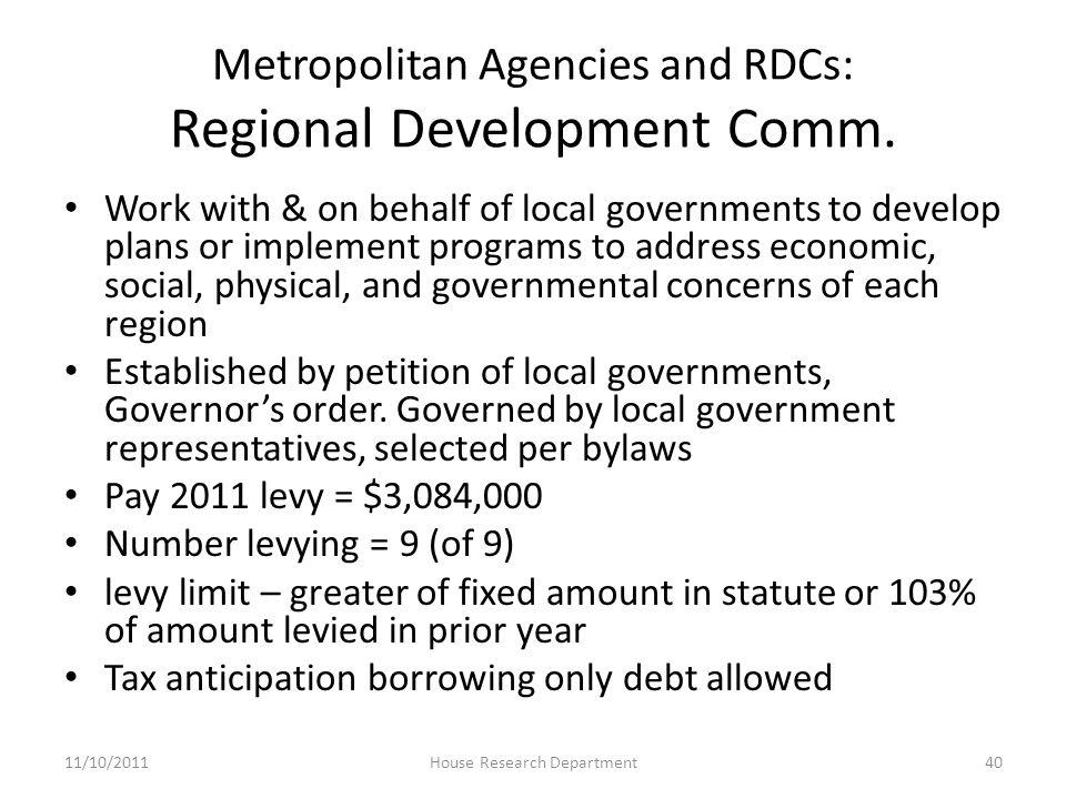 Metropolitan Agencies and RDCs: Regional Development Comm.