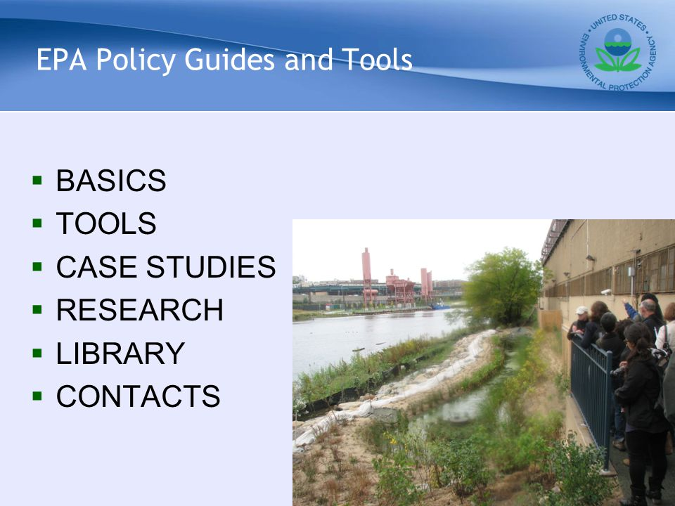 EPA Policy Guides and Tools  BASICS  TOOLS  CASE STUDIES  RESEARCH  LIBRARY  CONTACTS 8