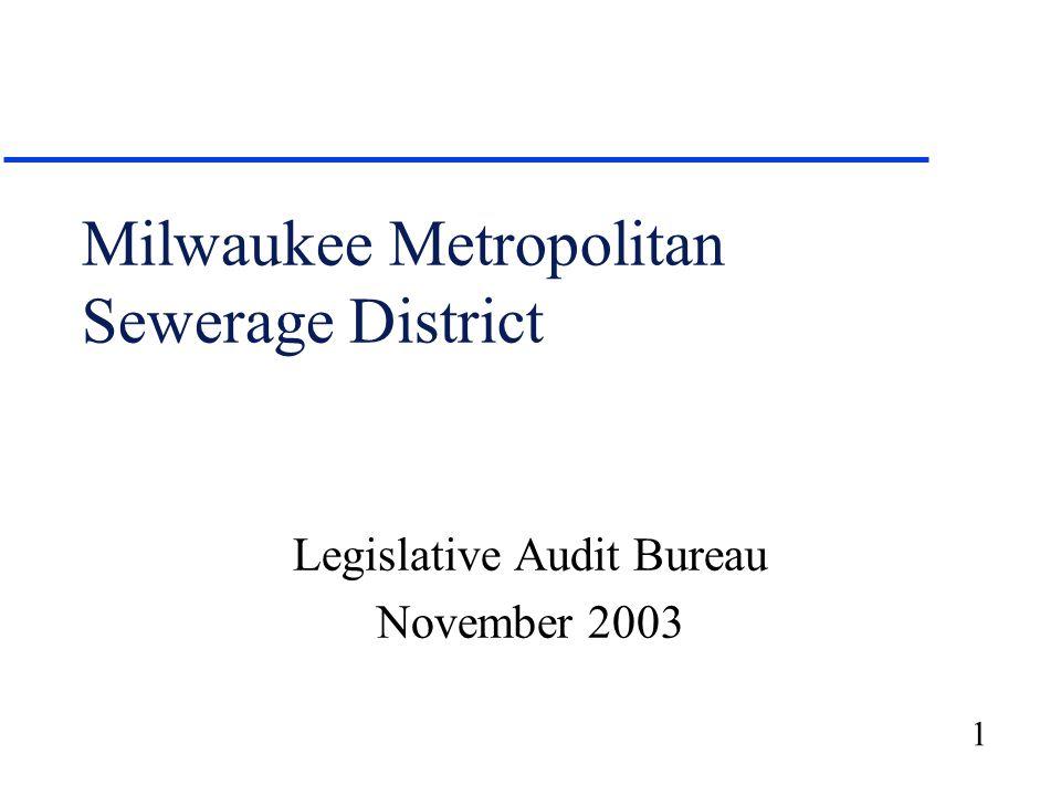1 Milwaukee Metropolitan Sewerage District Legislative Audit Bureau November 2003