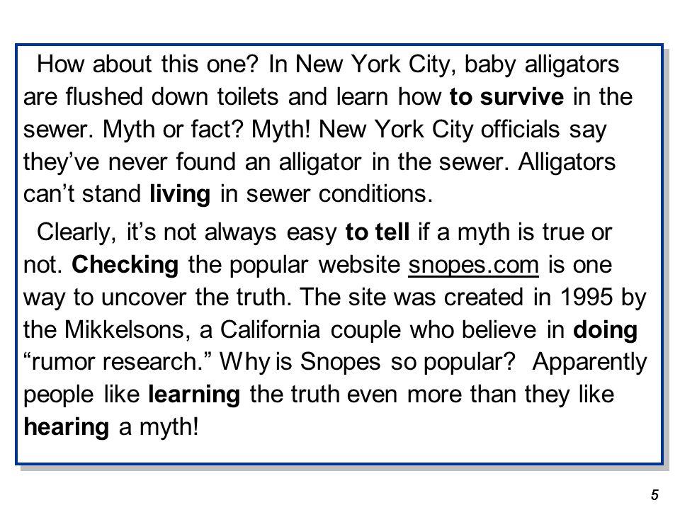 6 Reading Comprehension 1.Many myths seem believable.TF 2.
