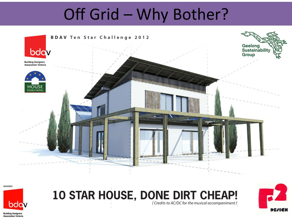 Off Grid – Why Bother?