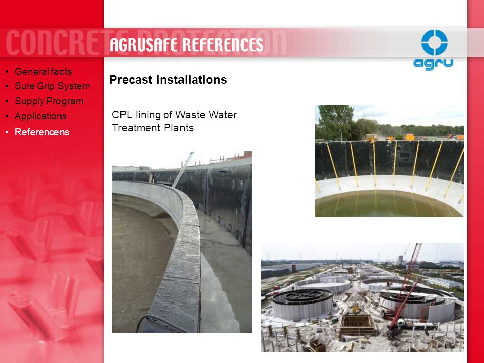 CPL lined tanks for fish farms Precast installations General facts Sure Grip System Supply Program Applications Referencens AGRUSAFE REFERENCES