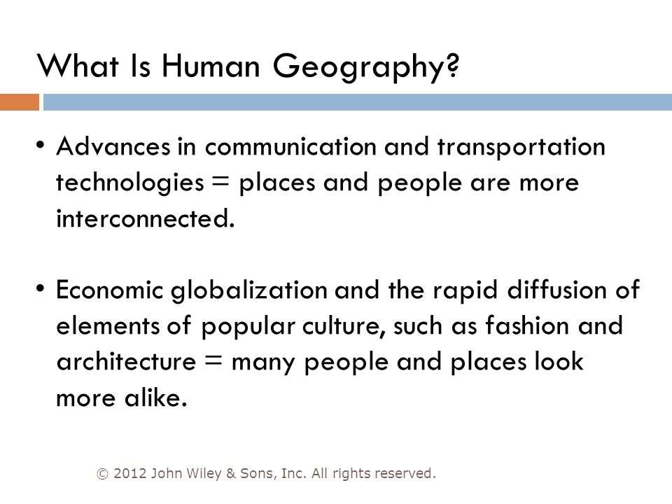 What Are Geographic Questions.© 2012 John Wiley & Sons, Inc.