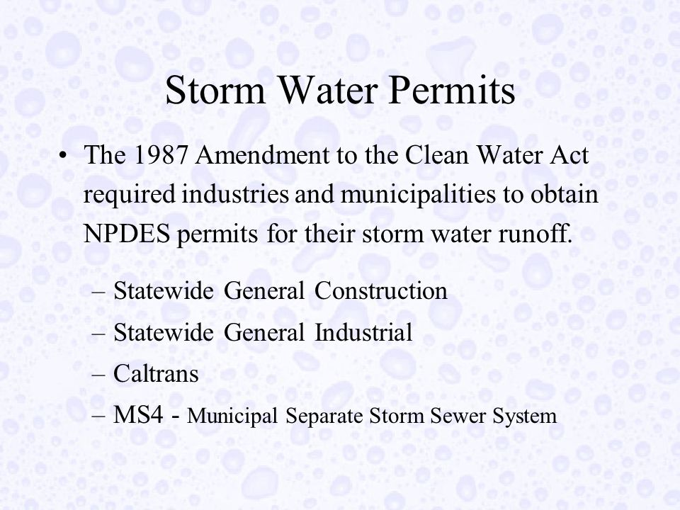 Storm Water NPDES Permits These permits are not required to have numeric discharge limits.