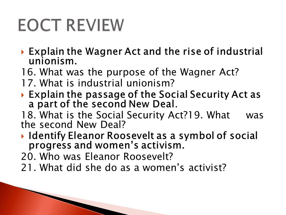  Explain the Wagner Act and the rise of industrial unionism.