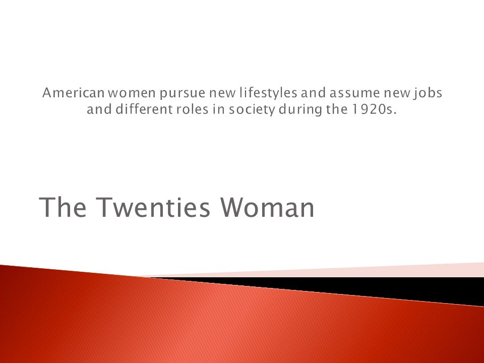 The Twenties Woman