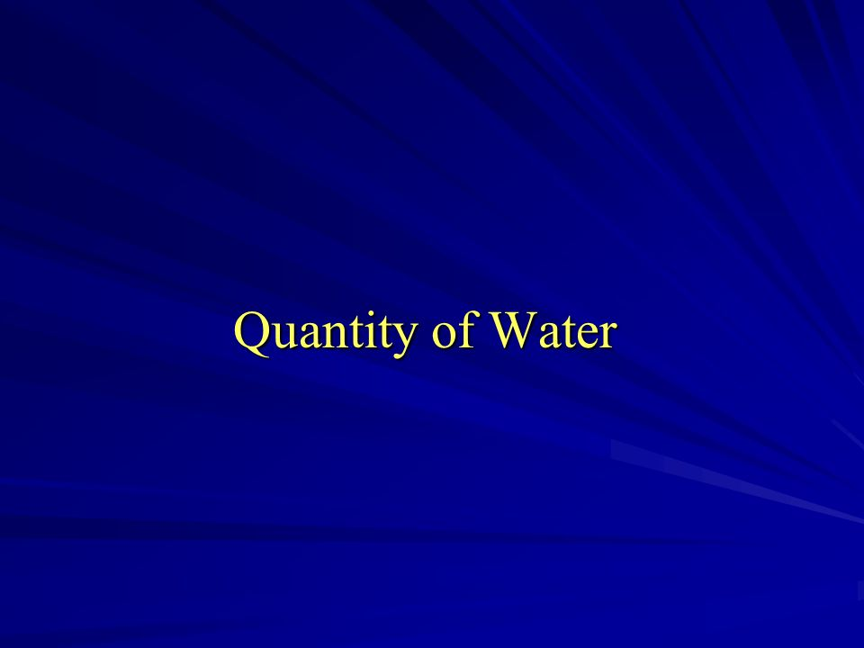 Quantity of Water