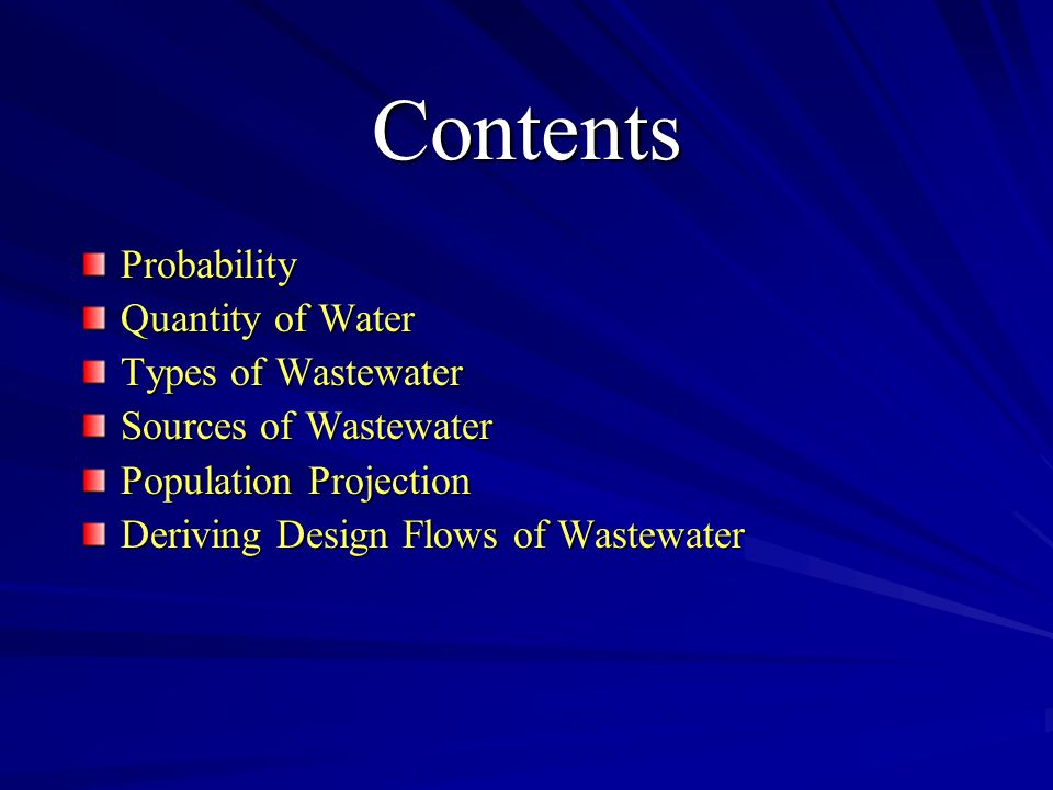 Probability Quantity of Water Types of Wastewater Sources of Wastewater Population Projection Deriving Design Flows of Wastewater Contents