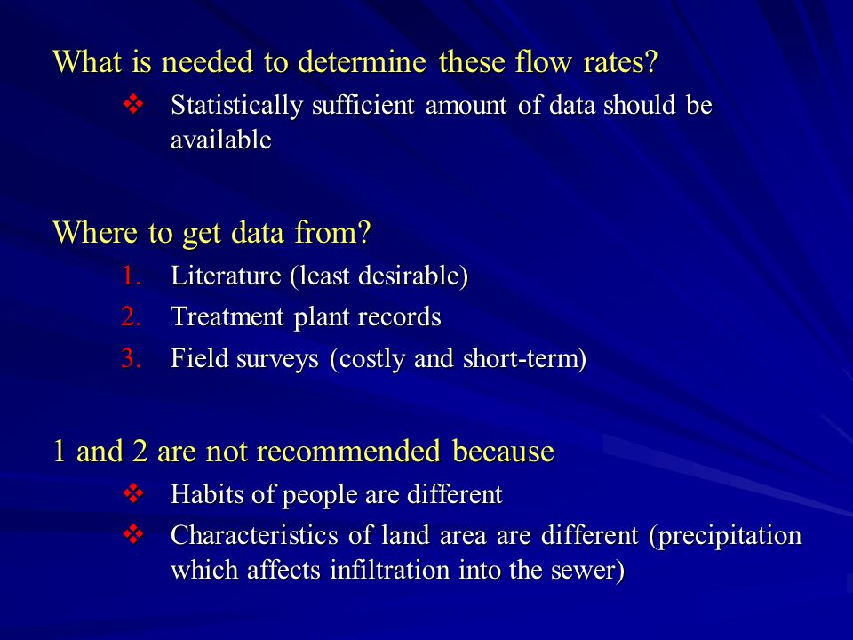 What is needed to determine these flow rates.
