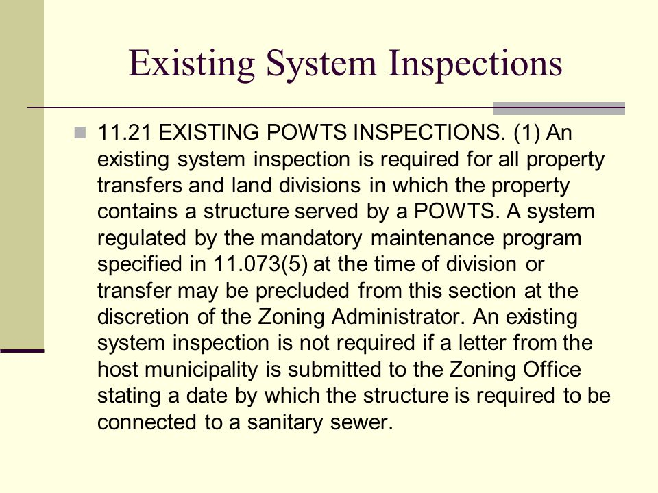 Existing System Inspections 11.21 EXISTING POWTS INSPECTIONS.