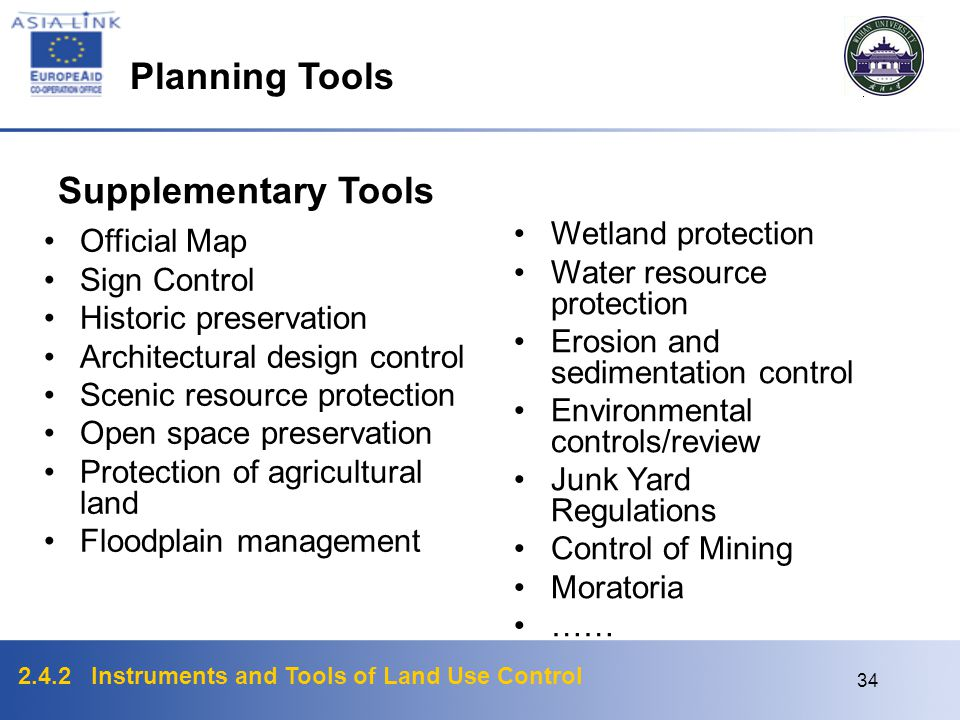 2.4.2 Instruments and Tools of Land Use Control 33 Development Plan Control/Review Similar to a conditional use permit except that type of land use is